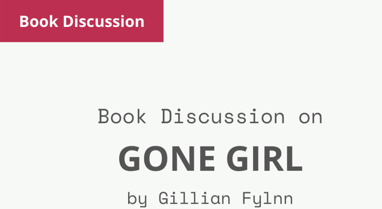 Book Discussion - Gone Girl by Gillian Flynn