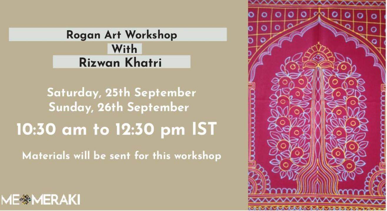 ONLINE ROGAN ART WORKSHOP WITH RIZWAN KHATRI (with materials)