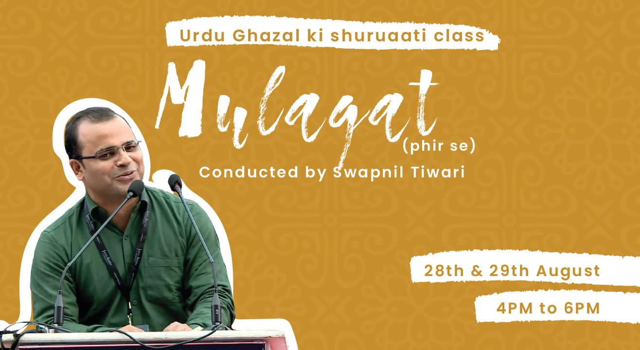 Kommune Presents Mulaqat: Urdu Ghazal ki Shuruaati Class