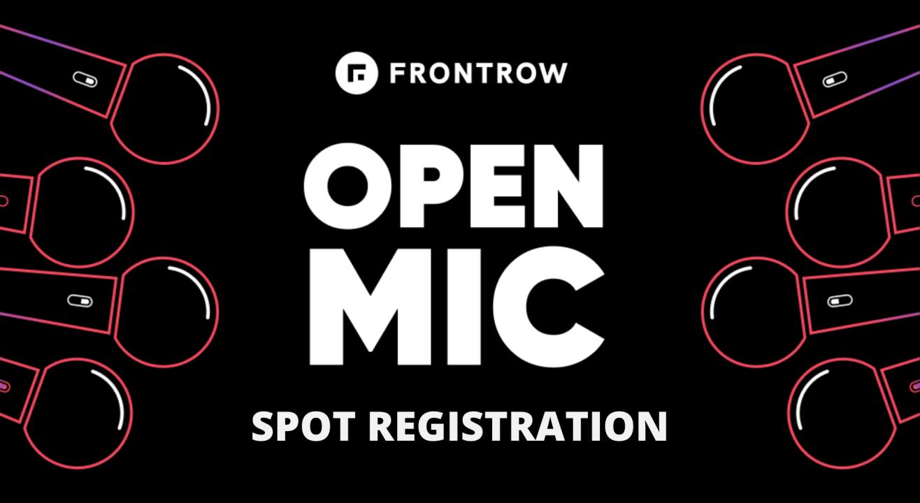 FrontRow Open Mic Spot Registration