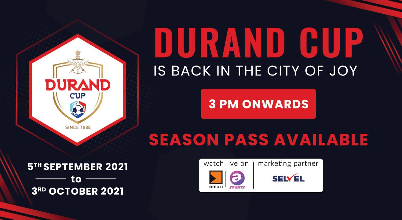 Durand Cup 2021 - Season Pass