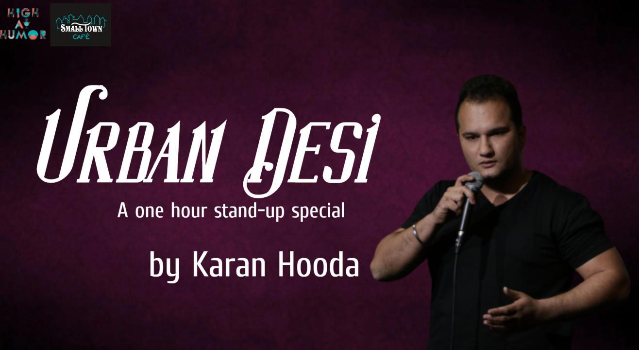 Urban Desi - Standup Comedy by Karan Hooda