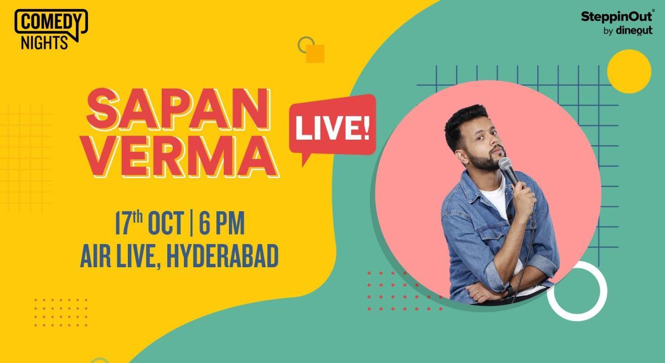 Sapan Verma Live   Hyderabad