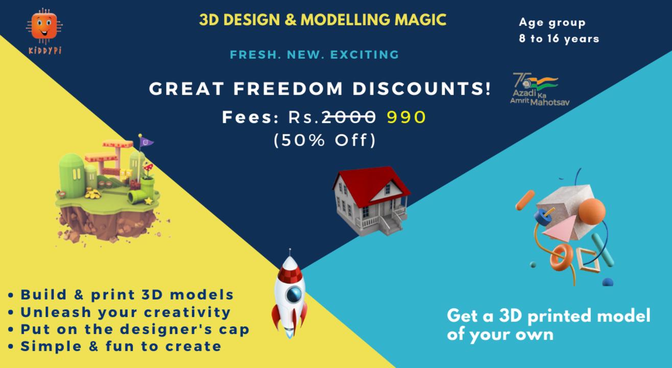 3D Design & Modelling Magic by KiddyPi
