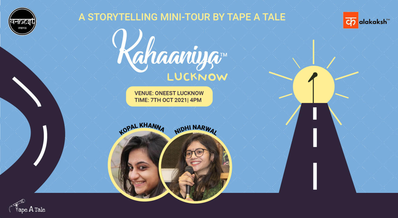 Kahaaniya - Lucknow   A Storytelling Show By Tape A Tale