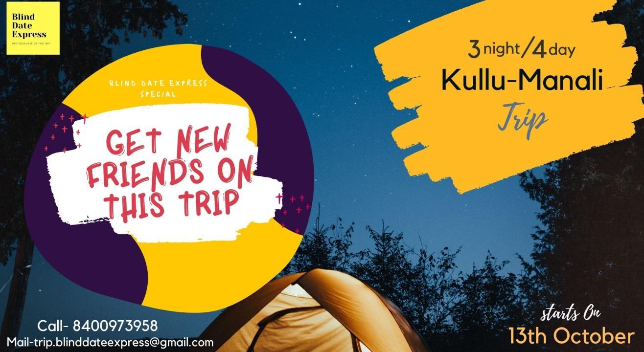 """Blind Date Express """"Kullu-Manali"""" Special"""