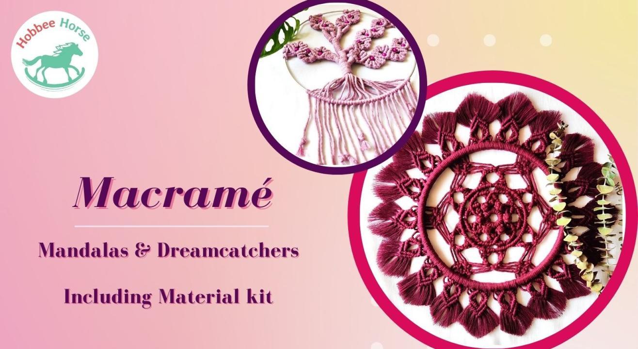 Macrame: Mandalas & Dreamcatchers