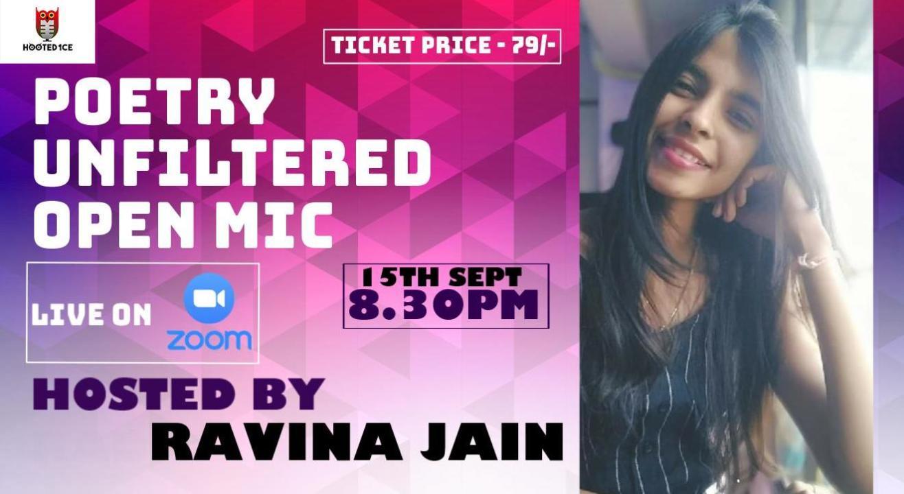 Poetry Unfiltered Open Mic ft. Ravina Jain