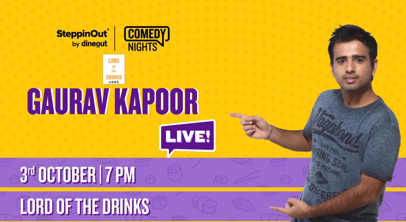 Gaurav Kapoor Live   Agra