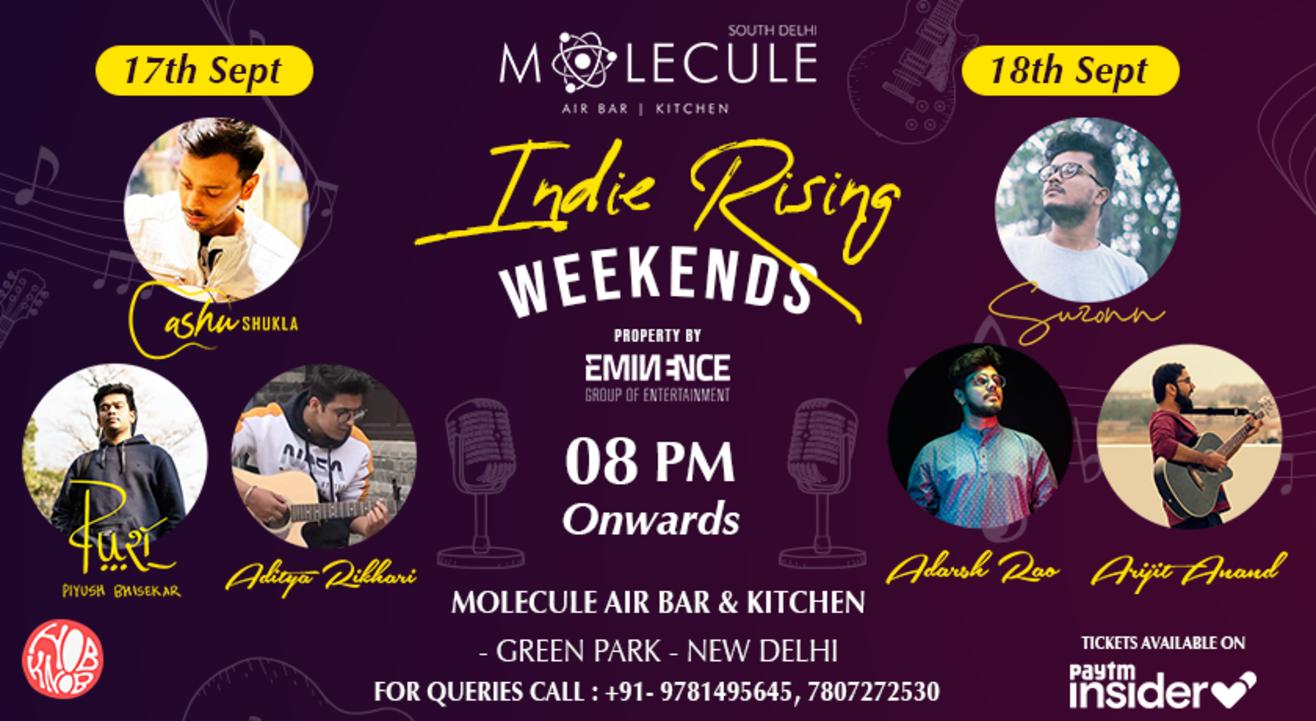 Indie Rising Weekends Feat. Suzonn, Ashu Shukla, Adarsh Rao & many more..