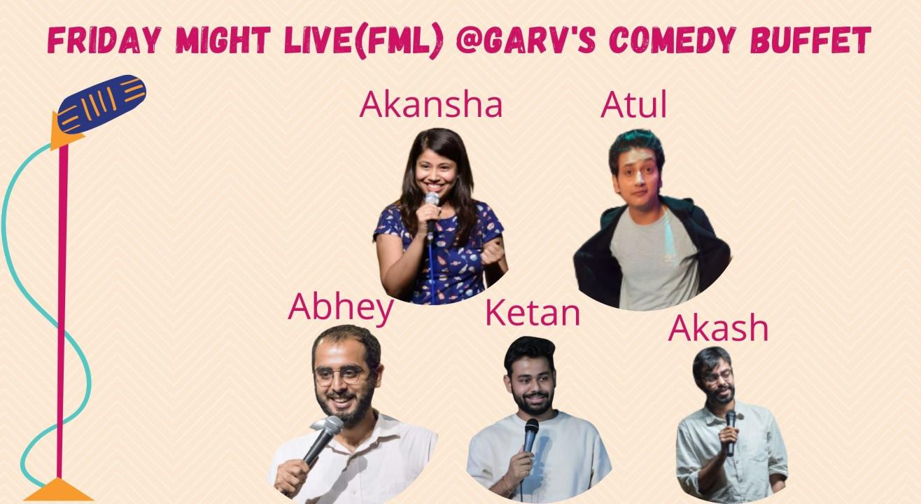 Friday Might Live @Garv's Comedy Buffet