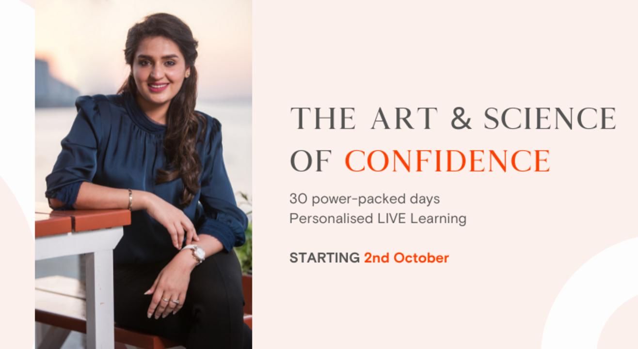 The Art & Science of Confidence