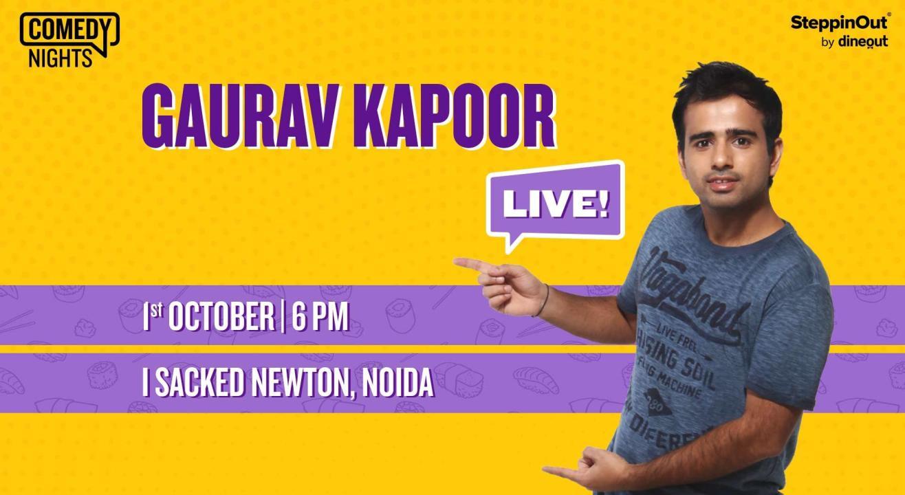 Gaurav Kapoor Live | Noida