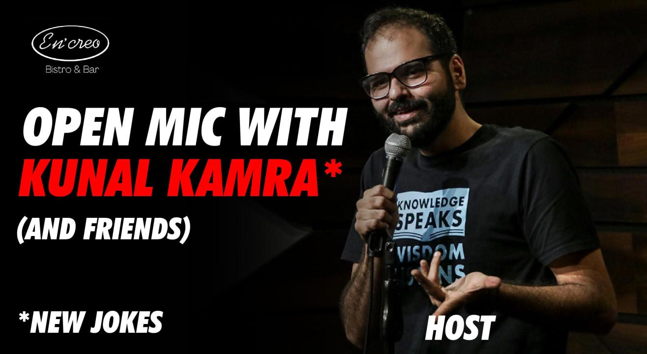 Open Mic with Kunal Kamra