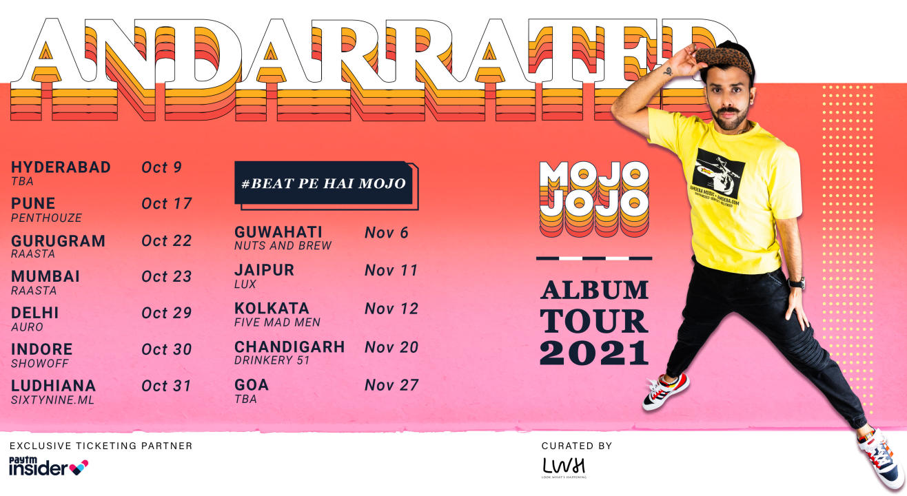 AndarRated Album Tour By MojoJojo, Goa