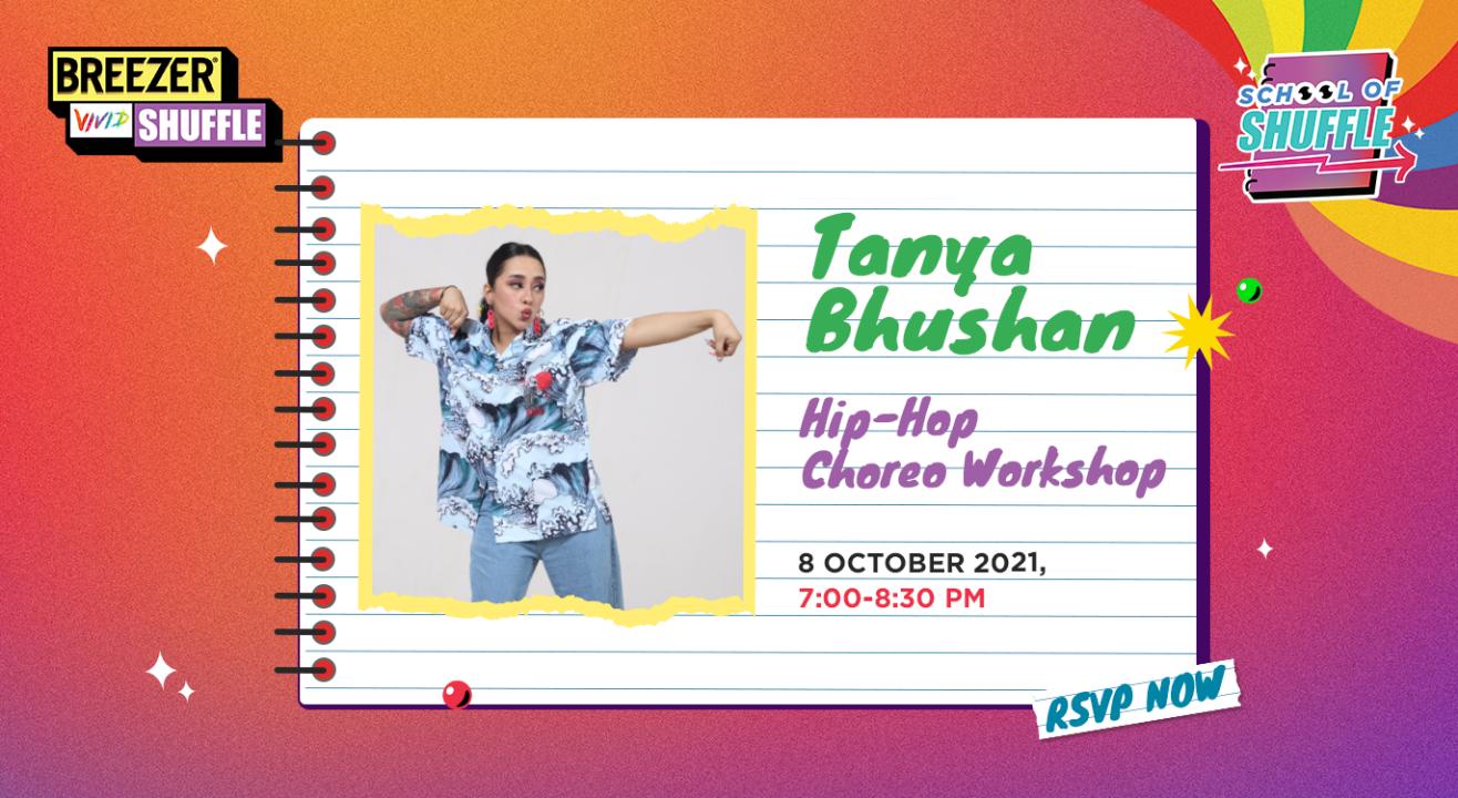 School Of Shuffle: Hip-Hop Choreo with Tanya Bhushan