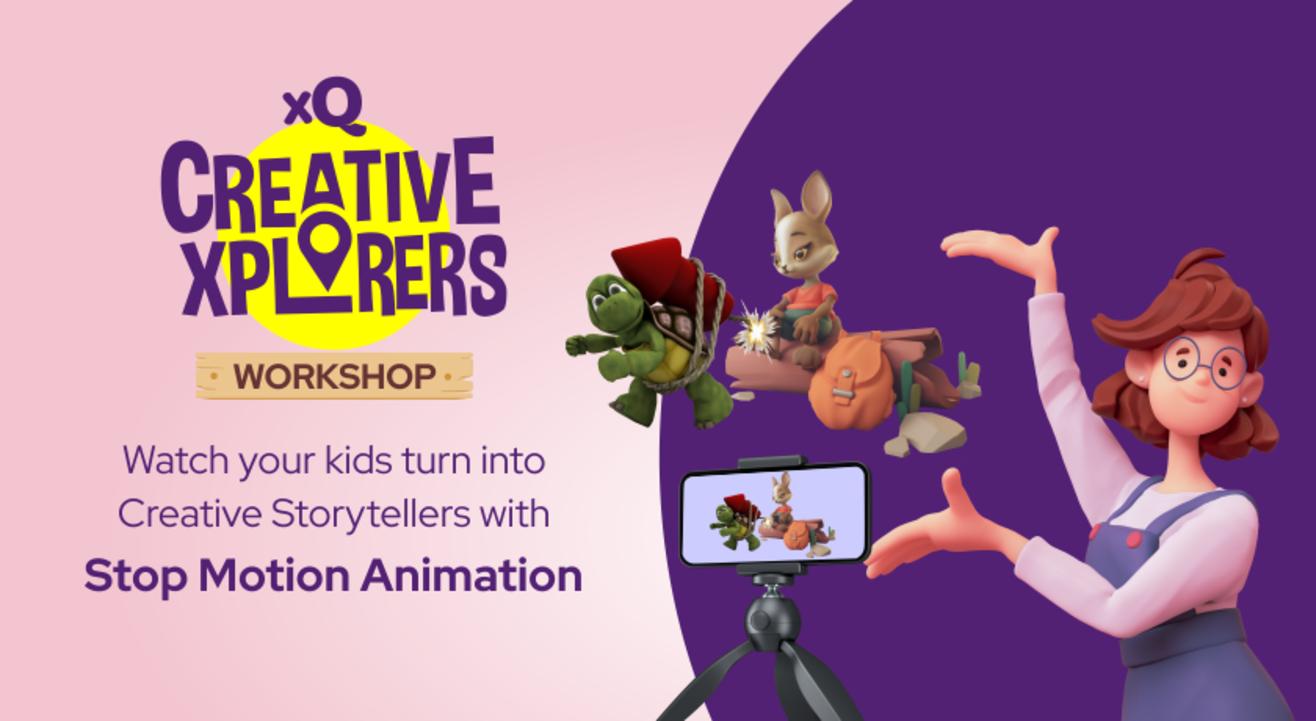 xQ Creativity Workshop - Stop Motion Animation (9-14 years)