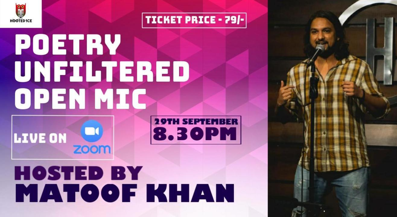 Poetry Unfiltered Open Mic ft. Matoof Khan