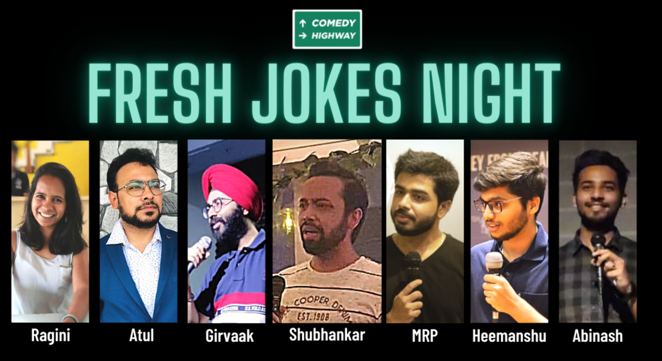 Fresh Jokes Night by Comedy Highway  #89