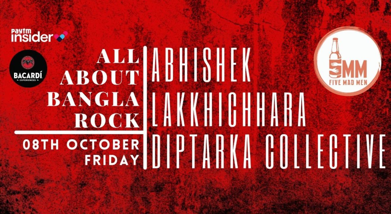 All About Bangla Band Music ft Lakkhichhara, Abhishek and Diptarka Collective