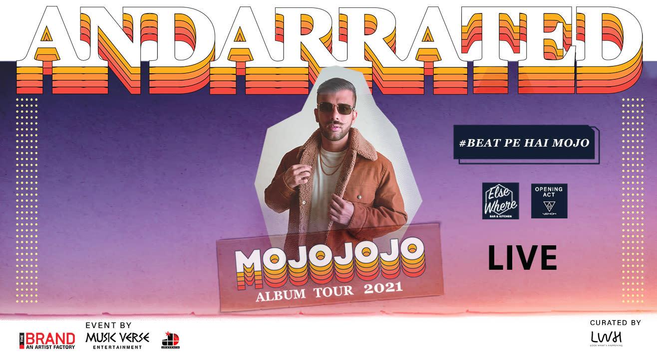 AndarRated Album Tour By MojoJojo, Hyderabad