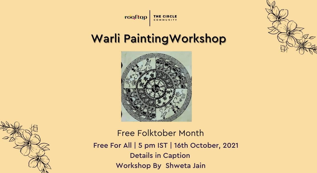 Warli Art Workshop- Free Folktober Month Special Workshops