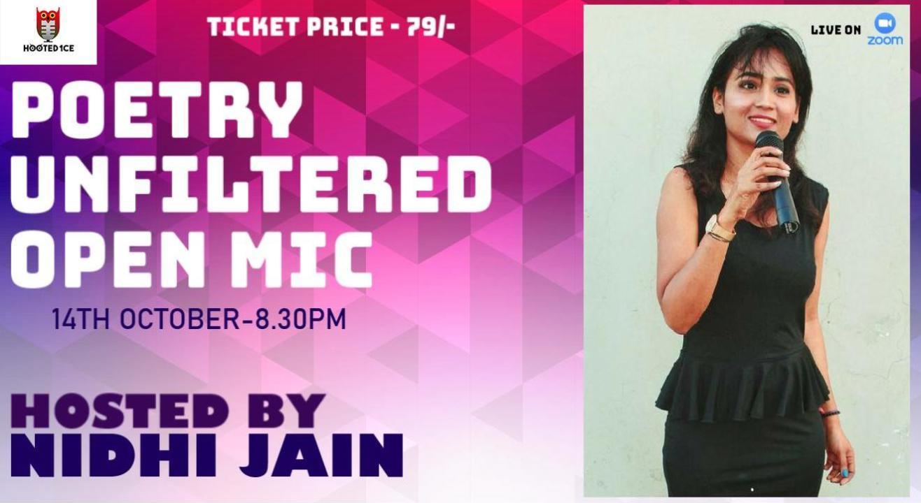 Poetry Unfiltered Open Mic ft. Nidhi Jain