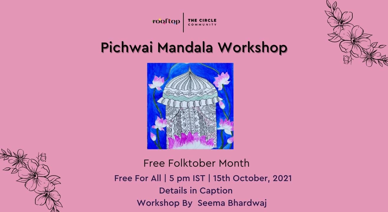 Pichwai Mandala Workshop- Free Folktober Month Special Workshop