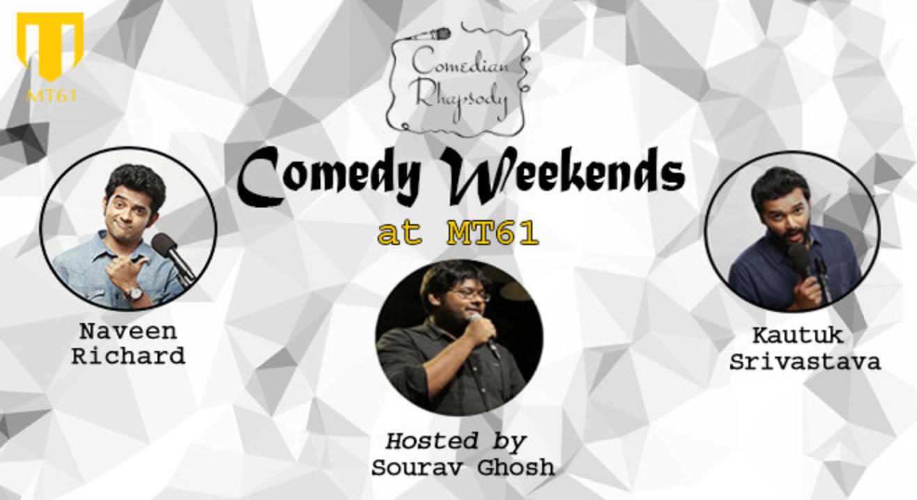 Comedy Weekends at MT61!