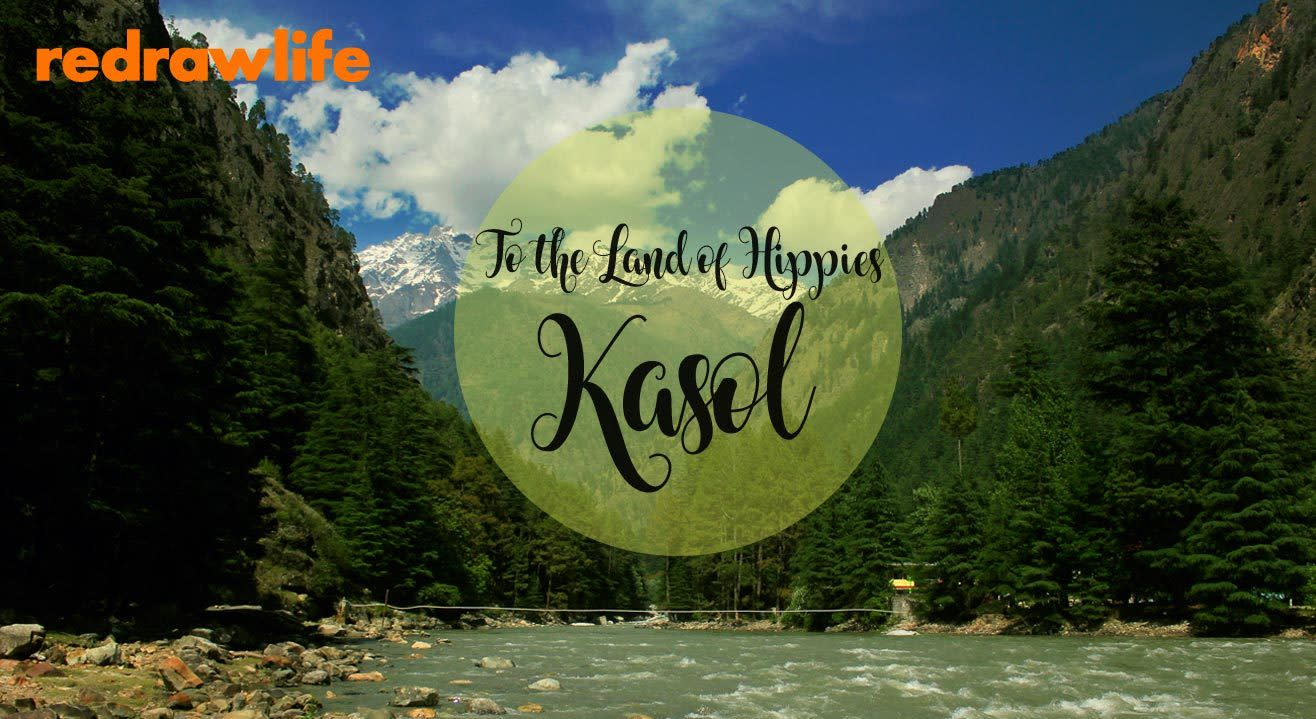 To The Land Of Hippies: Kasol!