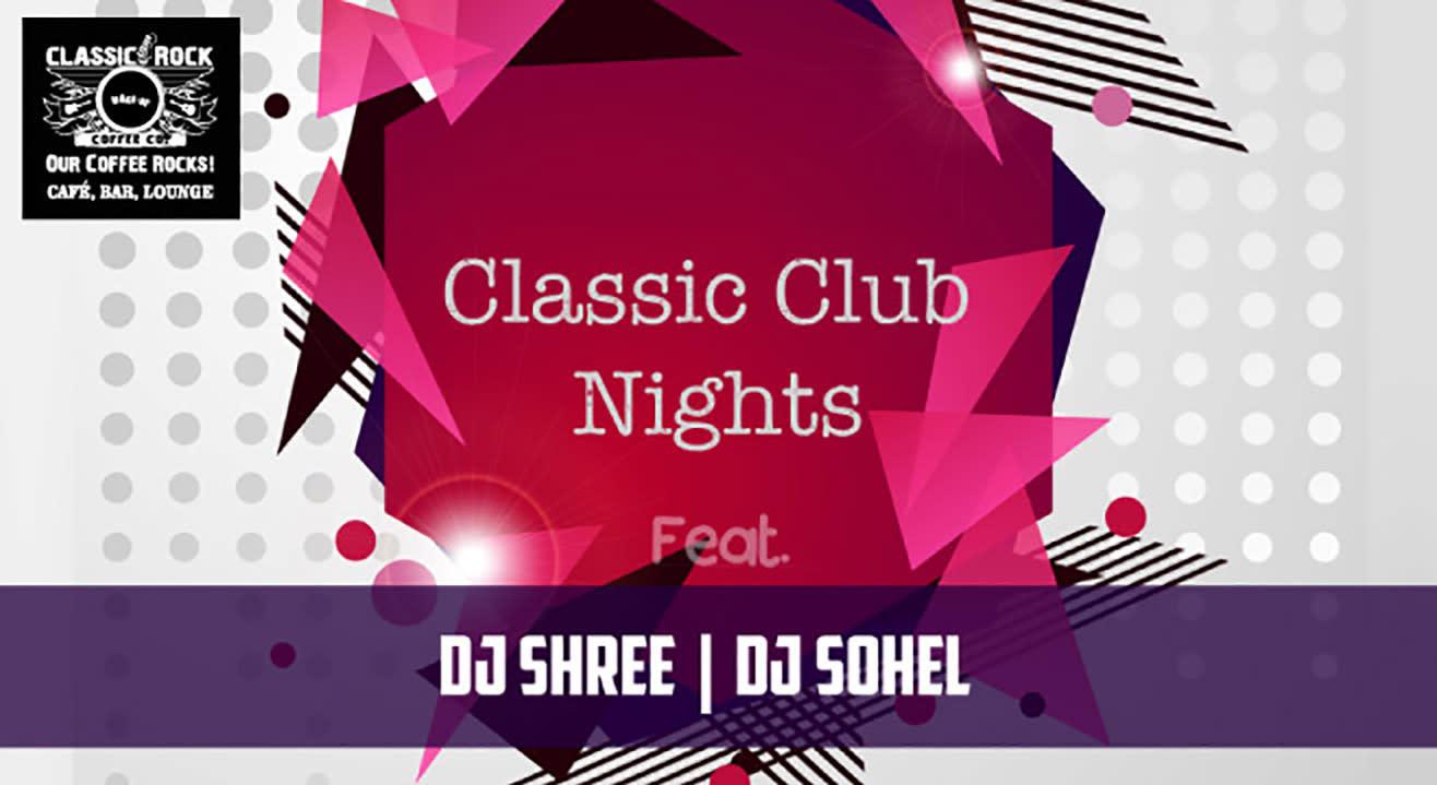 Classic Club Nights