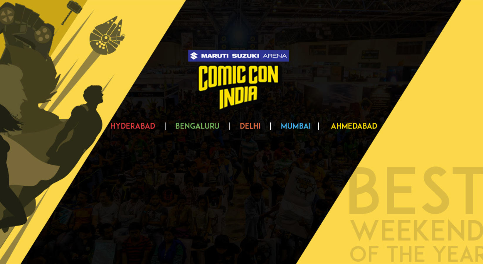 Comic Con India 2019: Hyderabad, Bengaluru, Mumbai, Delhi, Ahmedabad!