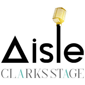 The Aisle Clarks Stage