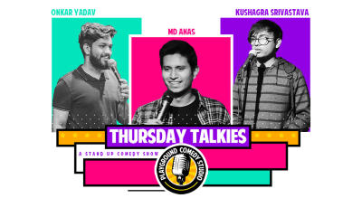 Thursday Talkies - A Stand Up Comedy Show