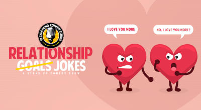 Relationship Jokes - A Stand Up Comedy Show