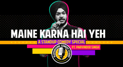 Maine Karna Hai Yeh - A Stand Up Comedy Special