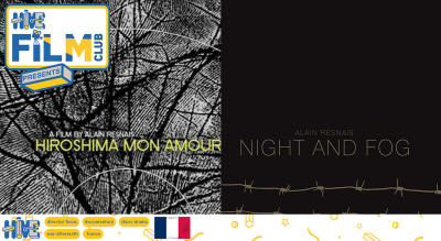Night & Fog + Hiroshima Mon Amour (1955-59)