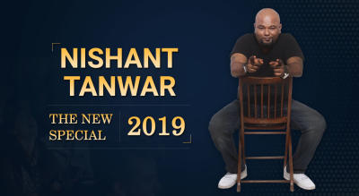 Nishant Tanwar | The new Special : 2019