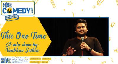 This One Time with Vaibhav Sethia