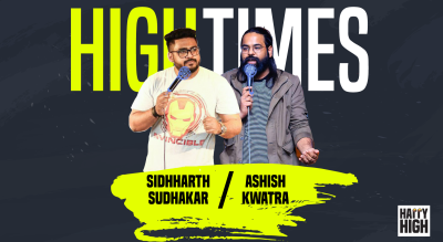 High Times - A standup comedy show