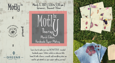 Motly Therapy: Handmade Paper Making with Haathkagzi