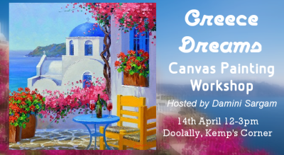 Greece Dreams Canvas Painting Workshop with Damini Sargam