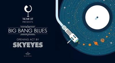 Thursday Night Live with Big Bang Blues + Skyeyes