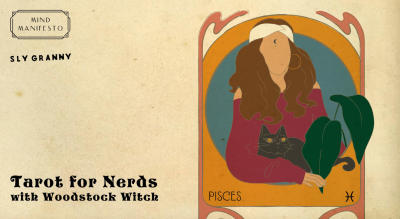 Tarot for Nerds with Woodstock Witch (A Gypsy Fortune Teller)