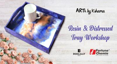Resin & Distressed Tray Workshop- ARTh by Kshama