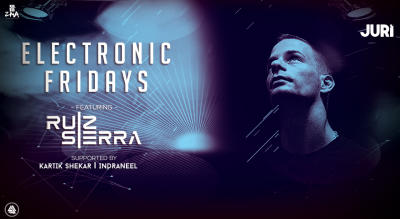 Electronic Fridays ft Ruiz Sierra