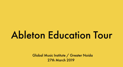 Ableton Education Tour // GMI