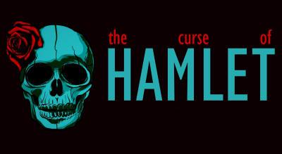 The Curse of Hamlet
