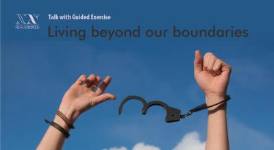 Living Beyond Our Boundaries