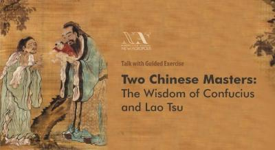 Two Chinese Masters : The Wisdom of Confucius And Lao Tsu